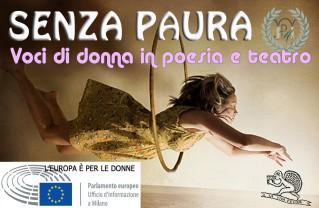 SENZA PAURA Voci di donna in poesia e teatro