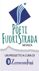 Poeti Fuori Strada (Monza) - un progetto Zeroconfini