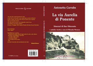 La via Aurelia di Ponente - Antonetta Carrabs