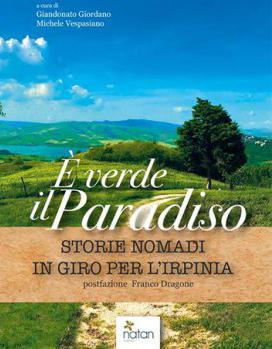 Giandonato Giordano e Michele Vespasiano  Libro E' verde il paradiso copertina